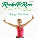 Rochelle Rice Change One Habit